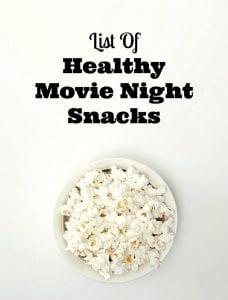 healthy movie night snacks
