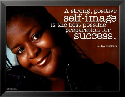 self image is the best possible preparation for success
