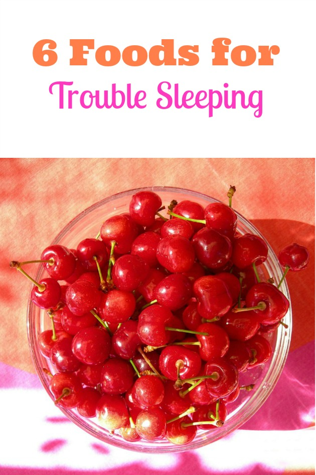 6 foods for trouble sleeping- 3 foods to help sleep and 3 foods which hinder your ability to sleep