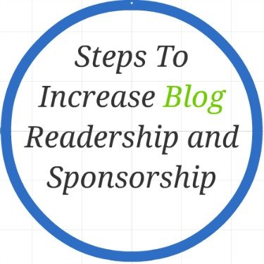steps to increase blog readership and sponsorship