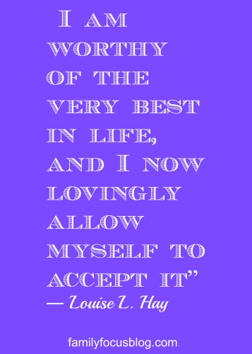 I am worthy Louise Hay Motivational and Inspirational Quotes For The New Year
