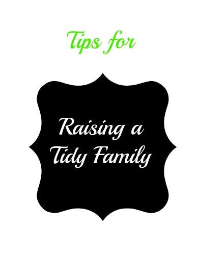 raising a tidy family