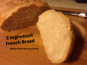5 Ingredient French Bread Recipe