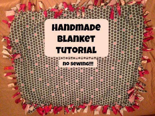 Handmade Blanket Tutorial