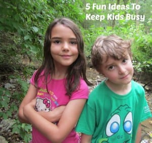 fun ideas to keep kids busy