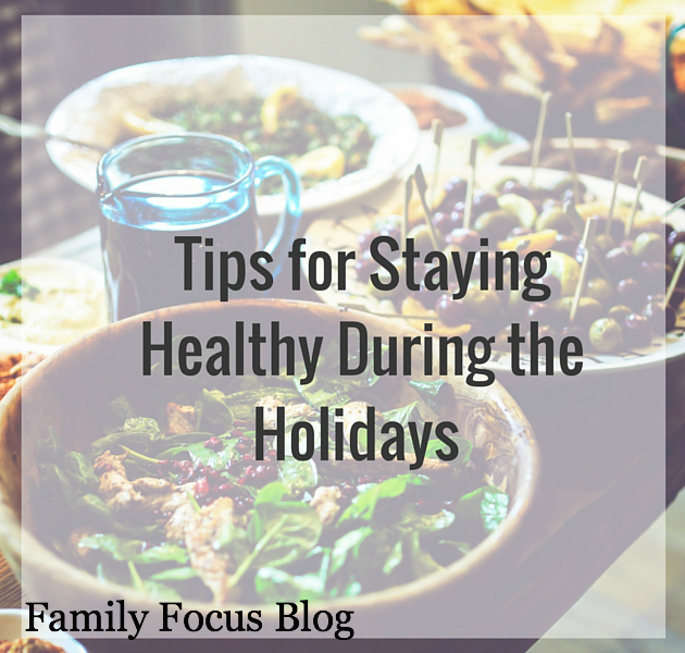 healthy living, diet tips for staying healthy during the holidays, holidays
