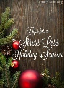 Tips for a Stress Less Holiday Season