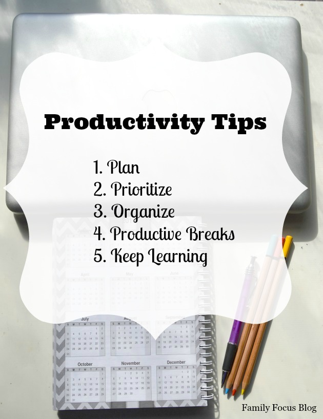 Best Productivity Tips- details at Family Focus Blog