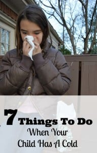 7 things to do when your child has a cold