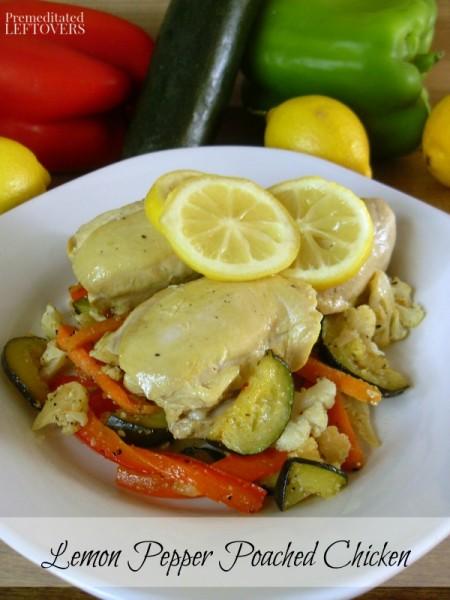 Lemon Pepper Poached Chicken
