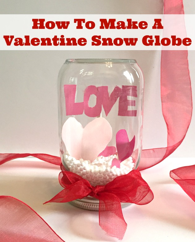 make your own Valentine Snow Globes