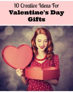 Creative Ideas For Valentine's Day Gifts