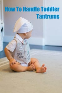 How To Handle Toddler Tantrums