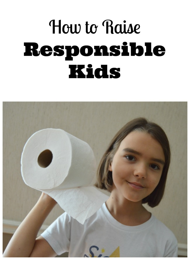 How to Raise Responsible Kids