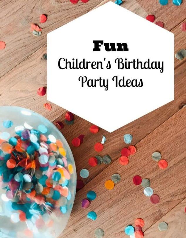 Children's Birthday Party Ideas
