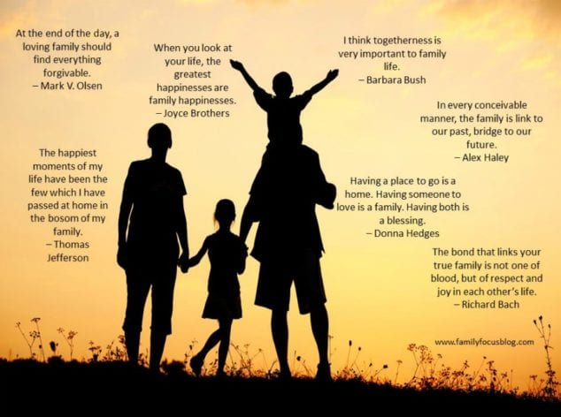 The Best Inspirational Family Quotes | Family Focus Blog
