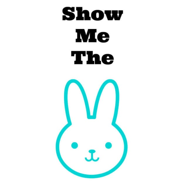 show me the bunny