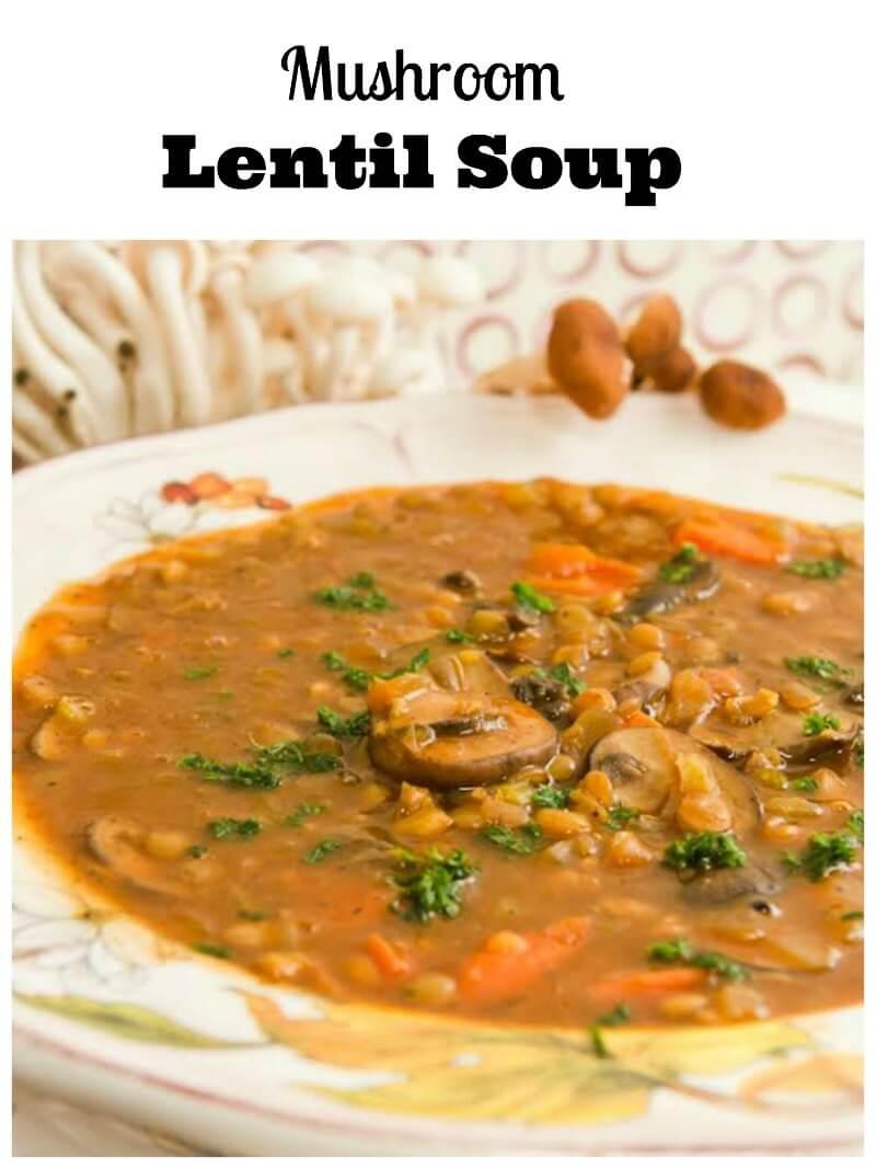 homemade mushroom lentil soup