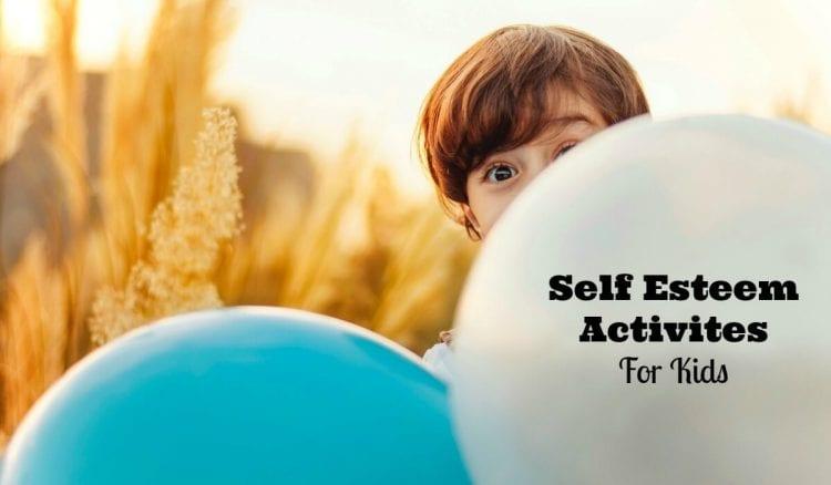 self esteem activities for kids- how to help them build self esteem