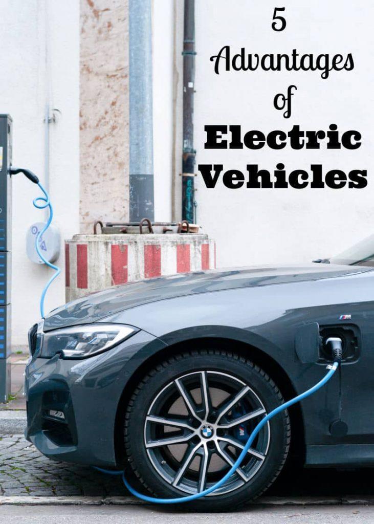 5 Electric Vehicle Advantages
